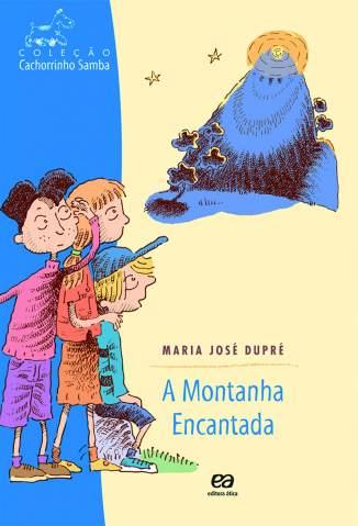 Baixar Livro A Montanha Encantada - Maria José Dupré em ePub PDF Mobi ou Ler Online