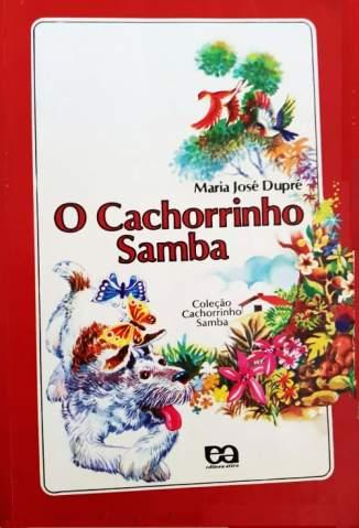 Baixar Livro O Cachorrinho Samba - Maria José Dupré em ePub PDF Mobi ou Ler Online