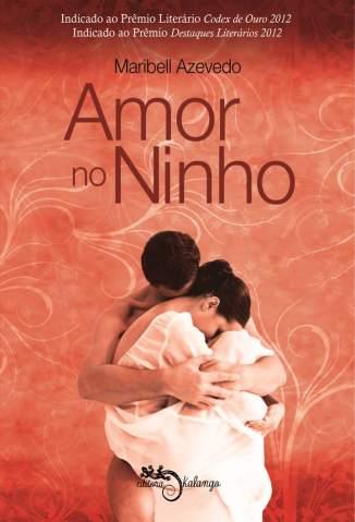 Baixar Amor No Ninho - Maribell Azevedo ePub PDF Mobi ou Ler Online