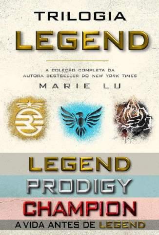 Baixar Livro Trilogia Legend (Legend, Prodigy e Champion) - Marie Lu em ePub PDF Mobi ou Ler Online