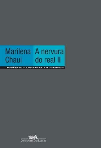 Baixar Livro A Nervura do Real II: Imanência e Liberdade Em Espinosa - Marilena Chaui em ePub PDF Mobi ou Ler Online