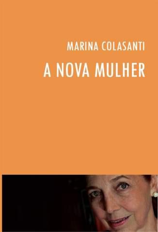 Baixar A Nova Mulher - Marina Colasanti ePub PDF Mobi ou Ler Online