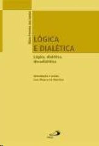 Baixar Livro Logica e Dialetica - Mário Ferreira dos Santos em ePub PDF Mobi ou Ler Online