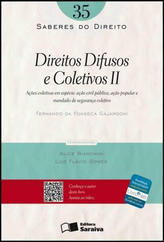 Baixar Direitos Difusos e Coletivos Ii - Coleção Saberes do Direito - Saberes do Direito Vol. 37 - Mario Luiz Ramidoff ePub PDF Mobi ou Ler Online