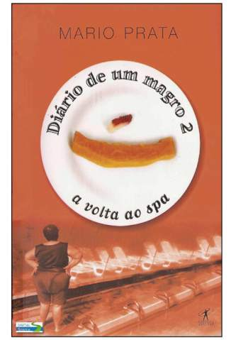 Baixar Diário de um Magro 2 - a Volta Ao Spa - Mario Prata ePub PDF Mobi ou Ler Online