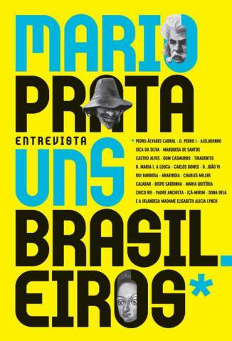 Baixar Mario Prata Entrevista Uns Brasileiros - Mario Prata ePub PDF Mobi ou Ler Online