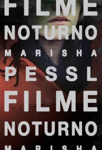 Baixar Livro Filme Noturno - Marisha Pessl em ePub PDF Mobi ou Ler Online