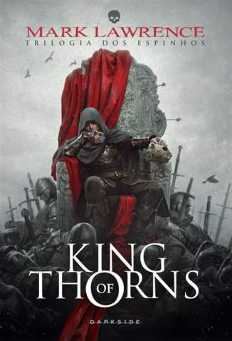 Baixar King of Thorns - Trilogia dos Espinhos Vol. 2 - Mark Lawrence ePub PDF Mobi ou Ler Online
