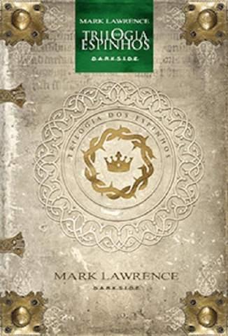 Baixar Livro Trilogia dos Espinhos - Dark Age Edition - Mark Lawrence em ePub PDF Mobi ou Ler Online