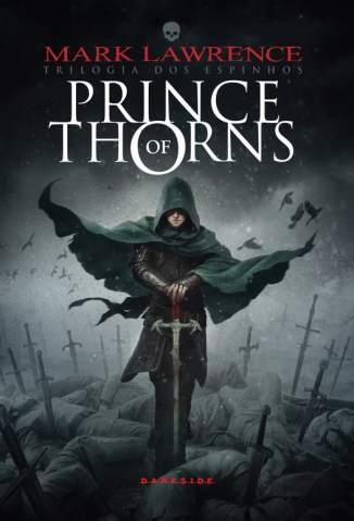 Baixar Prince of Thorns - Trilogia dos Espinhos Vol. 1 - Mark Lawrence ePub PDF Mobi ou Ler Online