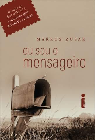 Baixar Eu Sou o Mensageiro - Markus Zusak ePub PDF Mobi ou Ler Online