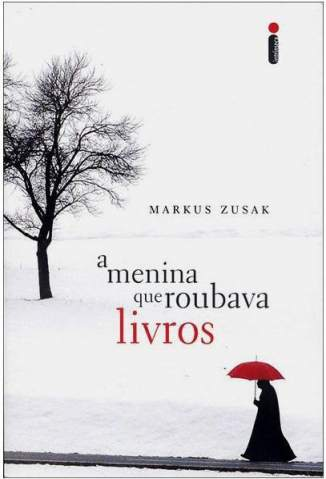 Baixar A Menina que Roubava Livros - Markus Zusak ePub PDF Mobi ou Ler Online