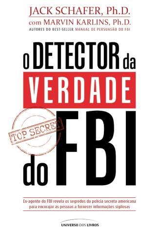 Baixar Livro O Detector da Verdade do Fbi - Marvin Karlins em ePub PDF Mobi ou Ler Online