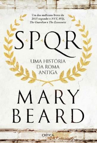 Baixar Livro Spqr - Uma História da Roma Antiga - Mary Beard em ePub PDF Mobi ou Ler Online