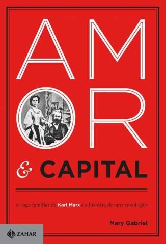 Baixar Livro Amor e Capital - Mary Gabriel  em ePub PDF Mobi ou Ler Online