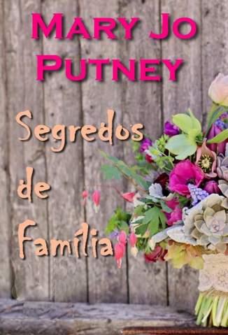 Baixar Segredos de Família - Mary Jo Putney ePub PDF Mobi ou Ler Online