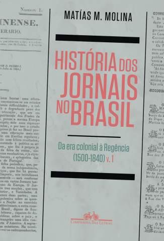 Baixar História dos Jornais No Brasil - Matías M. Molina ePub PDF Mobi ou Ler Online