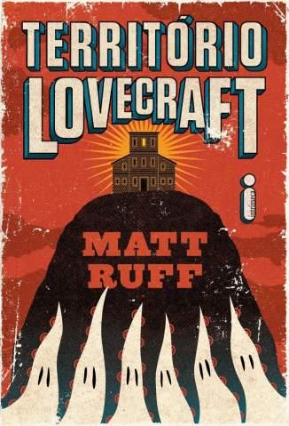 Baixar Livro Território Lovecraft - Matt Ruff em ePub PDF Mobi ou Ler Online