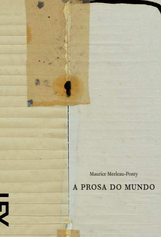 Baixar A Prosa do Mundo - Maurice Merleau-Ponty ePub PDF Mobi ou Ler Online