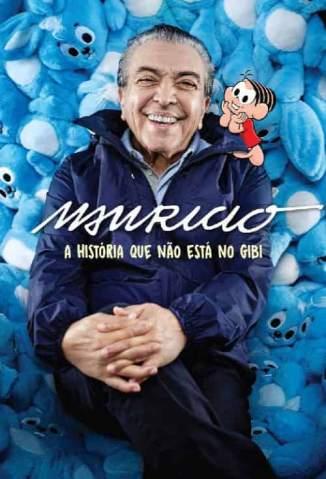 Baixar Livro Mauricio, A História que Não Está No Gibi - Mauricio de Souza em ePub PDF Mobi ou Ler Online