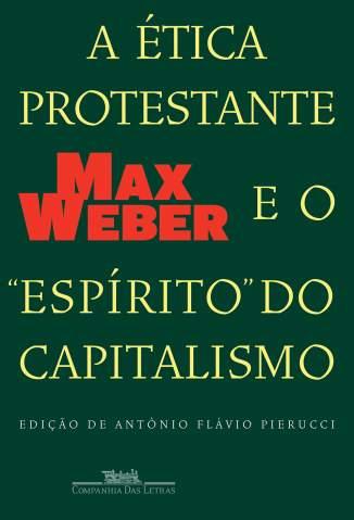 Baixar A Ética Protestante e o Espírito do Capitalismo - Max Weber ePub PDF Mobi ou Ler Online