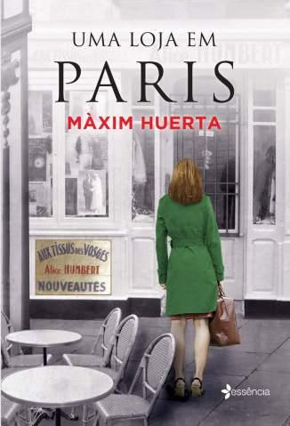 Baixar Uma Loja Em Paris - Màxim Huerta ePub PDF Mobi ou Ler Online