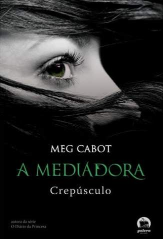 Baixar Livro Crepúsculo - A Mediadora Vol. 6 - Meg Cabot em ePub PDF Mobi ou Ler Online