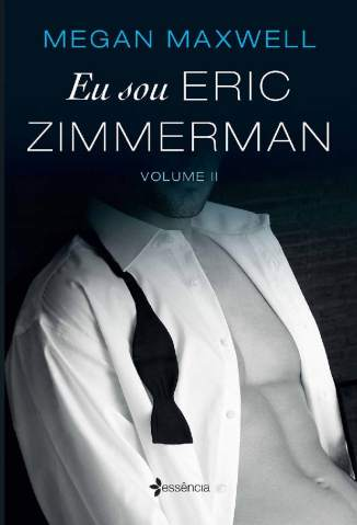 Baixar Livro Eu sou Eric Zimmerman - Volume 2 - Megan Maxwell em ePub PDF Mobi ou Ler Online