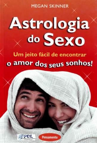 Baixar Livro Astrologia do Sexo - Megan Skinner em ePub PDF Mobi ou Ler Online