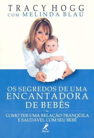 Baixar Livro Os Segredos de uma Encantadora de Bebês - Melinda Blau em ePub PDF Mobi ou Ler Online