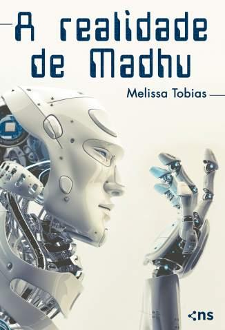 Baixar Livro A Realidade de Madhu - Melissa Tobias em ePub PDF Mobi ou Ler Online