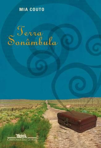 Baixar Livro Terra Sonâmbula - Mia Couto em ePub PDF Mobi ou Ler Online