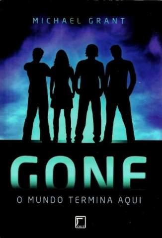 Baixar Gone - o Mundo Termina Aqui - Gone Vol. 1 - Michael Grant ePub PDF Mobi ou Ler Online
