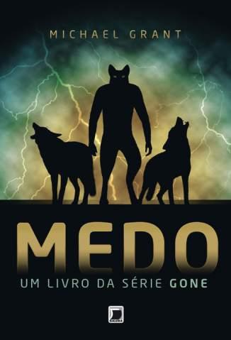 Baixar Medo - Gone Vol. 5 - Michael Grant ePub PDF Mobi ou Ler Online