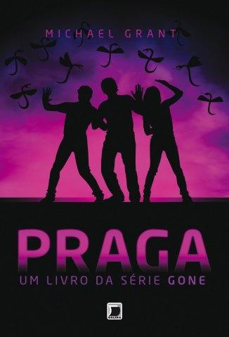 Baixar Praga - Gone Vol. 4 - Michael Grant em ePub Mobi PDF ou Ler Online