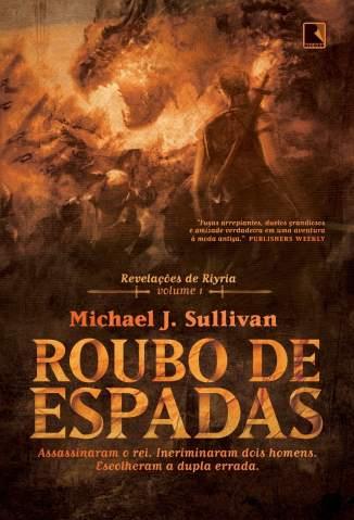 Baixar Roubo de Espadas - Michael J. Sullivan ePub PDF Mobi ou Ler Online