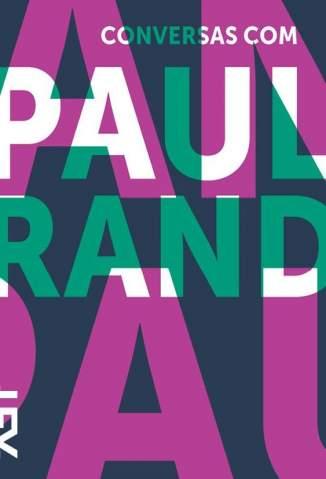 Baixar Conversas Com Paul Rand - Michael Kroeger ePub PDF Mobi ou Ler Online