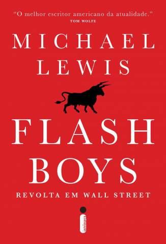 Baixar Livro Flash Boys: Revolta Em Wall Street - Michael Lewis em ePub PDF Mobi ou Ler Online