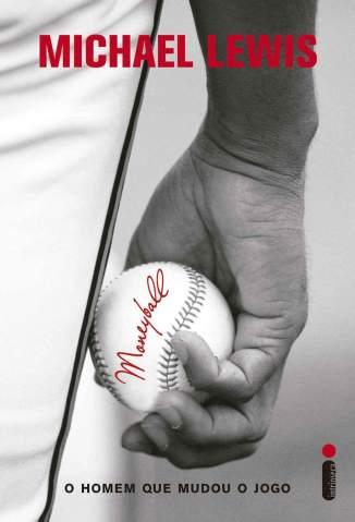 Baixar Livro Moneyball: o Homem que Mudou o Jogo - Michael Lewis em ePub PDF Mobi ou Ler Online