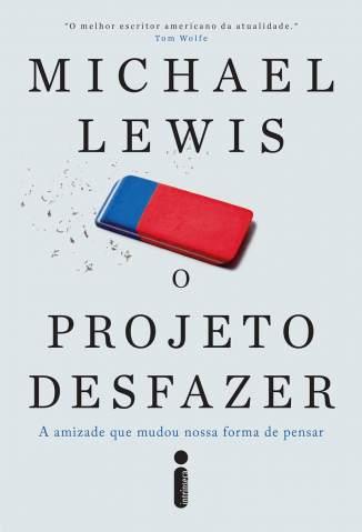 Baixar Livro O Projeto Desfazer - Michael Lewis em ePub PDF Mobi ou Ler Online