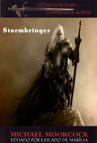 Baixar Livro Stormbringer - Michael Moorcock em ePub PDF Mobi ou Ler Online