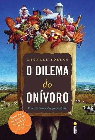 Baixar Livro O Dilema do Onívoro - Michael Pollan em ePub PDF Mobi ou Ler Online