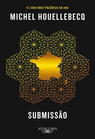 Baixar Submissão - Michel Houellebecq ePub PDF Mobi ou Ler Online