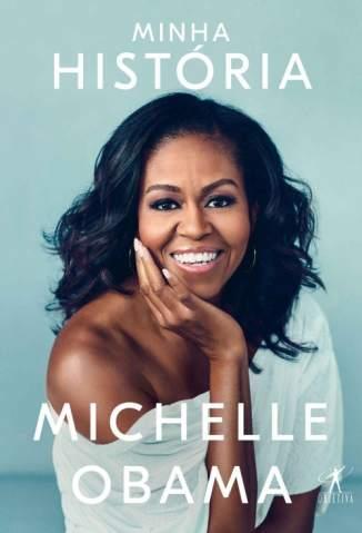 Baixar Minha História - Michelle Obama ePub PDF Mobi ou Ler Online