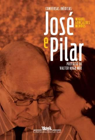 Baixar Livro José e Pilar - Miguel Gonçalves Mendes em ePub PDF Mobi ou Ler Online