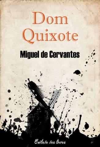 Baixar Livro Dom Quixote de La Mancha - Miguel de Cervantes  em ePub PDF Mobi ou Ler Online
