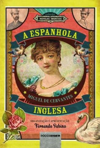 Baixar A Espanhola Inglesa - Miguel de Cervantes ePub PDF Mobi ou Ler Online