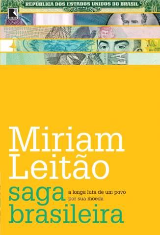 Baixar Livro Saga Brasileira - Miriam Leitão em ePub PDF Mobi ou Ler Online