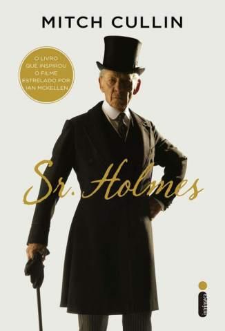 Baixar Sr. Holmes - Mitch Cullin ePub PDF Mobi ou Ler Online