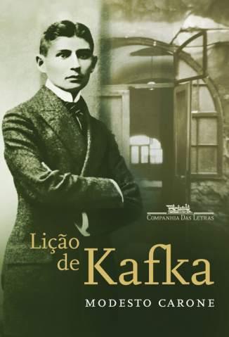 Baixar Livro Lição de Kafka - Modesto Carone em ePub PDF Mobi ou Ler Online